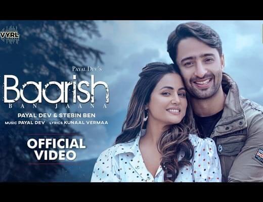 Baarish Ban Jaana Lyrics – Payal Dev, Stebin Ben