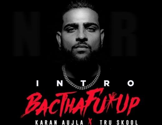 BacTHAfuUP Lyrics – Karan Aujla