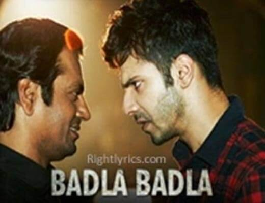 Badla Badla Lyrics – Badlapur