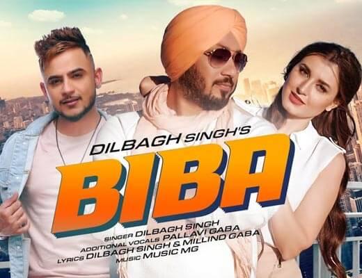 Biba Lyrics - Dilbagh Singh, Pallavi Gaba