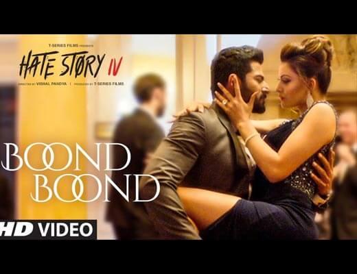 Boond Boond Lyrics - Hate Story IV