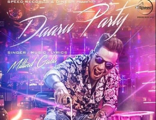 Daaru Party Lyrics - Millind Gaba