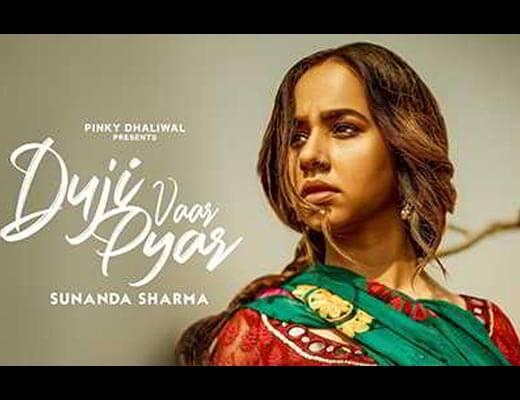 Duji Vaar Pyar Lyrics - Sunanda Sharma, Jaani