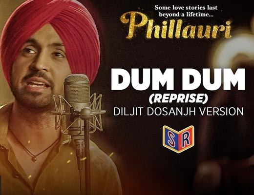Dum Dum Lyrics – Phillauri