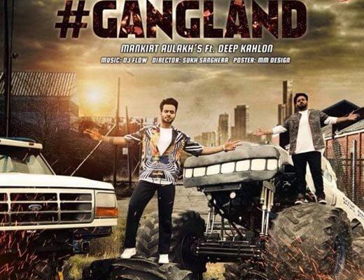 Gangland Lyrics - Mankirt Aulakh