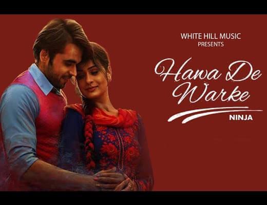 Hawa De Warke Lyrics – Channa Mereya