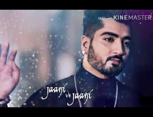 Jaani Ve Jaani Lyrics - Jaani
