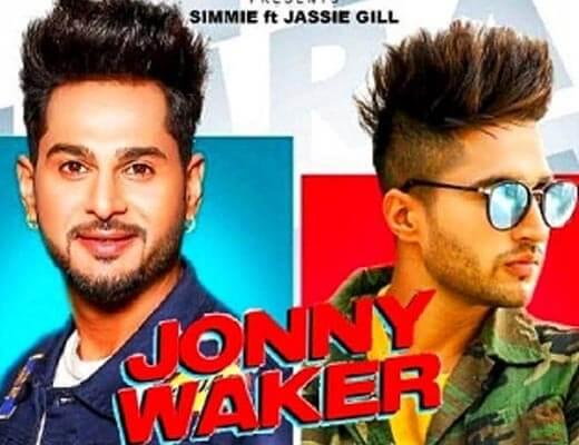 Jonny Waker Lyrics – Jassie Gill, Simmie