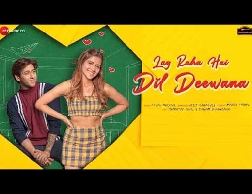 Lag Raha Hai Dil Deewana Lyrics – Palak Muchhal