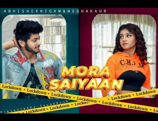 Lockdown Main Mora Saiyaan Lyrics – Antara Mitra, Kettan Singh