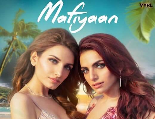 Mafiyaan Lyrics - Sukriti & Prakriti Kakar