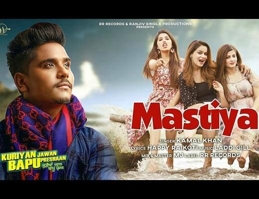 Mastiya Lyrics – Kamal Khan