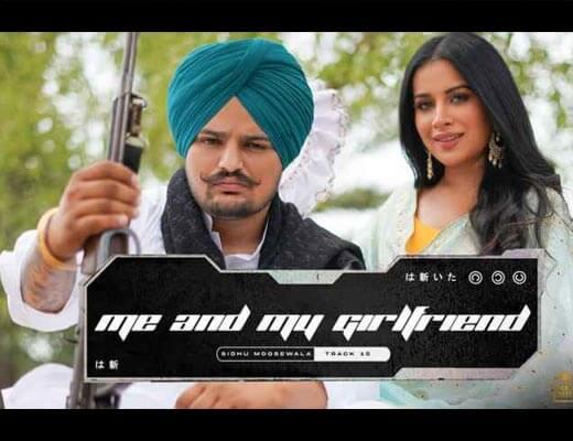 Me And My Girlfriend Lyrics – Sidhu Moose Wala