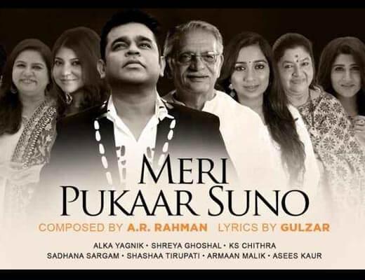 Meri Pukaar Suno Lyrics – Alka Yagnik,Shreya Ghosal , Armaan Malik, Asees Kaur