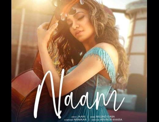 Naam Lyrics - Tulsi Kumar, Millind Gaba