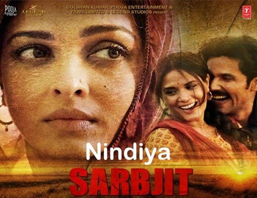 Nindiya Lyrics – Sarbjit, Arijit Singh