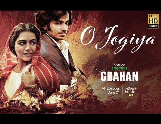 O Jogiya Lyrics – Grahan (Asees Kaur)