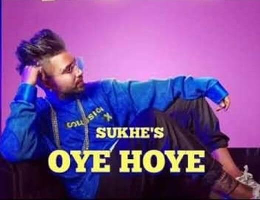 Oye Hoye Lyrics – SukhE