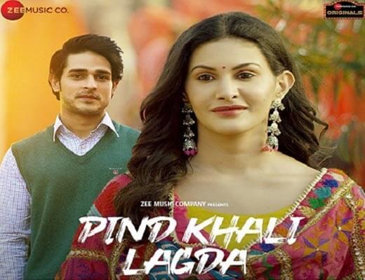 Pind Khali Lagda Lyrics – Palak Muchhal