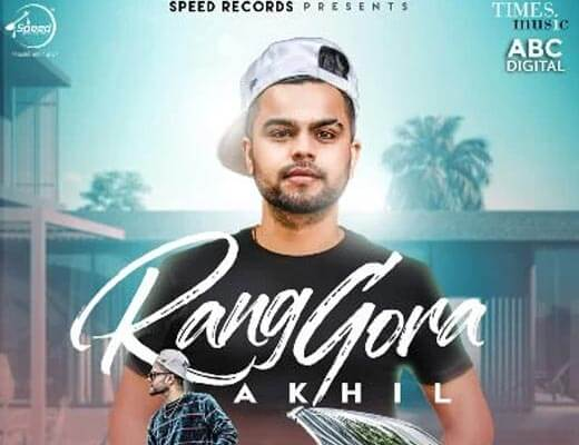 Rang Gora Lyrics - Akhil