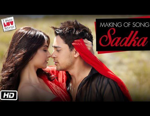 Sadka Lyrics - I Hate Luv Storys