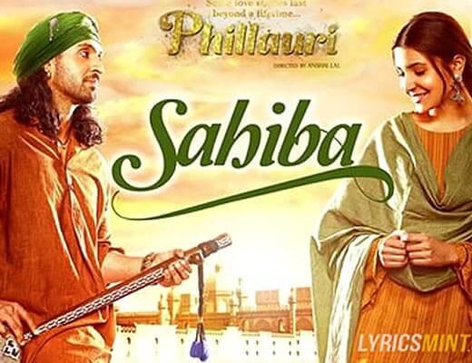 Sahiba Lyrics – Phillauri