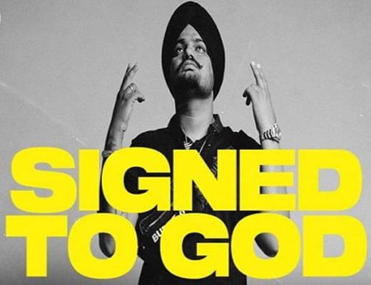 Signed To God Lyrics – Sidhu Moose Wala
