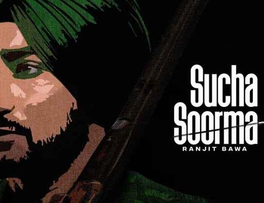 Sucha Soorma Lyrics – Ranjit Bawa