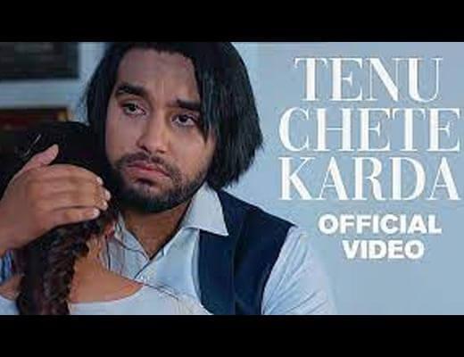 Tenu Chete Karda Lyrics – Simar Doraha
