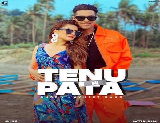 Tenu Ni Pata Lyrics – Guri