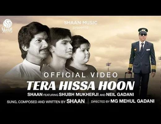 Tera Hissa Hoon Lyrics – Shaan