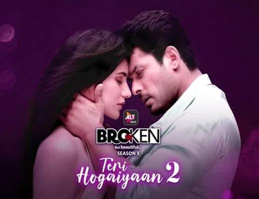 Teri Hogaiyaan 2 Lyrics – Broken But Beautiful