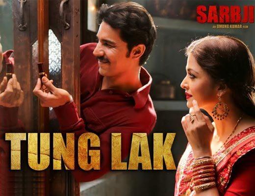 Tung Lak Lyrics – Sarbjit