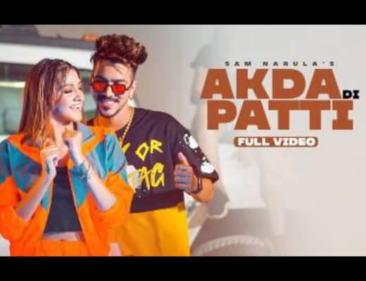 Akda Di Patti Lyrics – Sam Narula