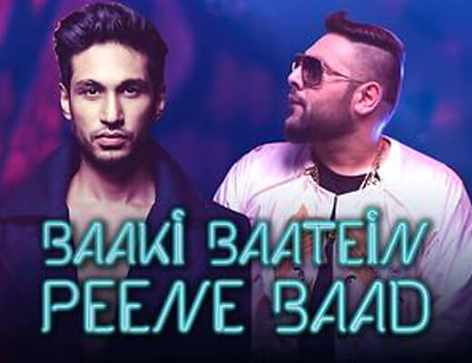 Baaki Baatein Peene Baad Lyrics - Arjun Kanungo