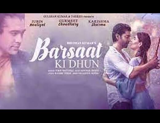 Barsaat Ki Dhun Lyrics – Jubin Nautiyal
