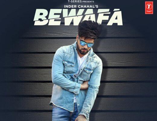 Bewafa Lyrics – Inder Chahal
