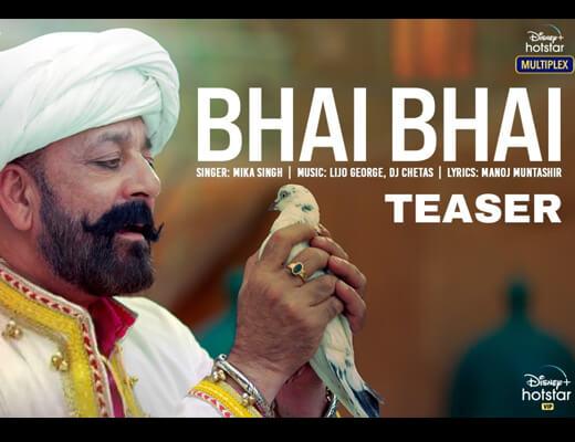 Bhai Bhai Lyrics – Bhuj Mika Singh