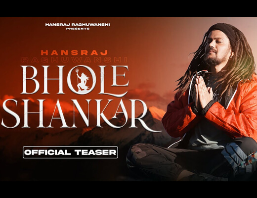 Bhole Shankar Lyrics – Hansraj Raghuwanshi