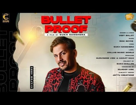 Bullet Proof Lyrics – Veet Baljit