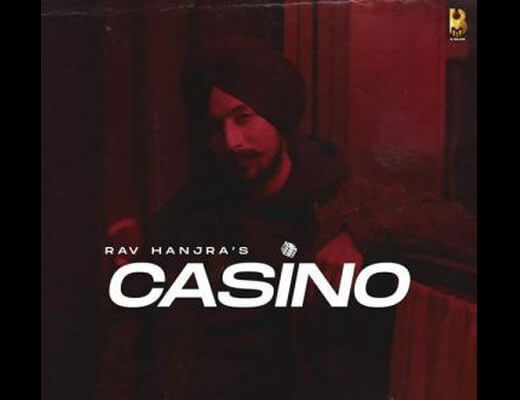 Casino Lyrics – Rav Hanjra, Baedu
