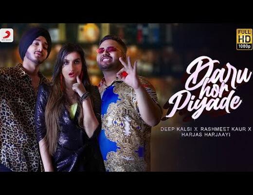 Daru Hor Piyade Lyrics – Deep Kalsi