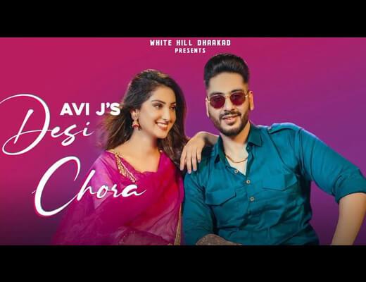 Desi Chora Lyrics – Avi J