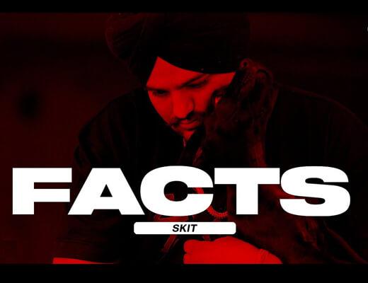 Facts Skit Lyrics – Sidhu Moose Wala