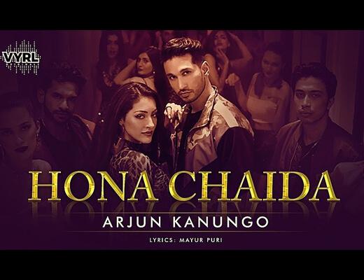Hona Chaida Lyrics - Arjun Kanungo
