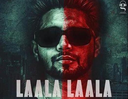 Laala Laala Lyrics – Kahlon