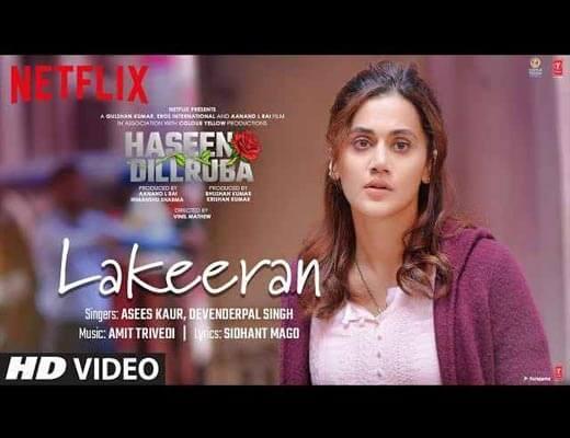 Lakeeran Lyrics – Haseen Dillruba Asees Kaur