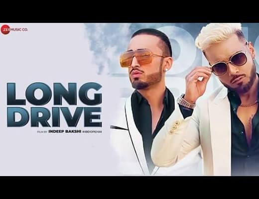 Long Drive Lyrics – Indeep Bakshi, Kanika Kapoor