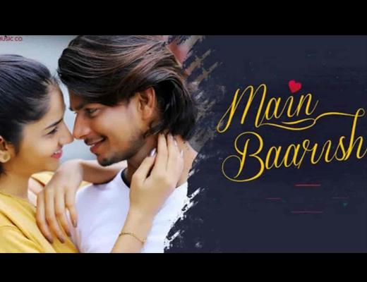 Main Baarish Lyrics – Raj Barman