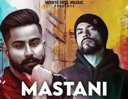 Mastani Lyrics – Varinder Brar, Bohemia